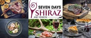 Seven Days of Shiraz and Venison